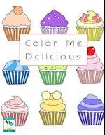 Color Me Delicious Coloring Book