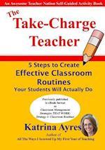 The Take-Charge Teacher