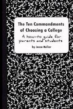 The 10 Commandments of Choosing a College