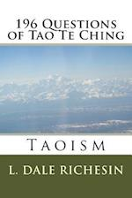 196 Questions of Tao Te Ching