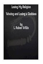 Losing My Religion af L. Ruben Willis