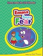 Emma Faces Fear