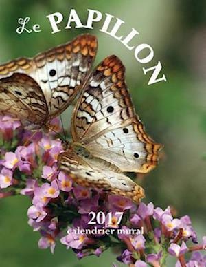 Bog, paperback Le Papillon 2017 Calendrier Mural (Edition France) af Aberdeen Stationers Co