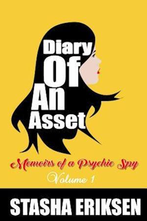 Diary of an Asset af Mrs Stasha Eriksen