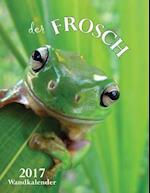 Der Frosch 2017 Wandkalender (Ausgabe Deutschland)