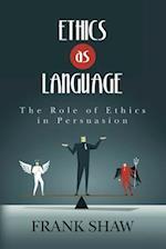 Ethics as Language