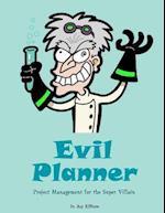 Evil Planner