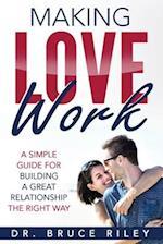 Making Love Work