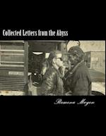 Collected Letters from the Abyss