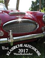 Das Klassische Automobil 2017 Wandkalender (Ausgabe Deutschland)