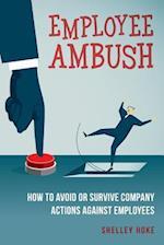 Employee Ambush