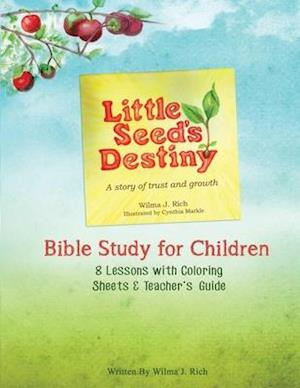 Bog, paperback Little Seed's Destiny Children's Curriculum af Wilma J. Rich
