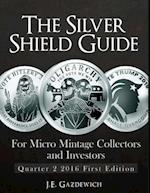 The Silver Shield Guide