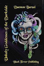 Unholy Goddesses of the Darkside