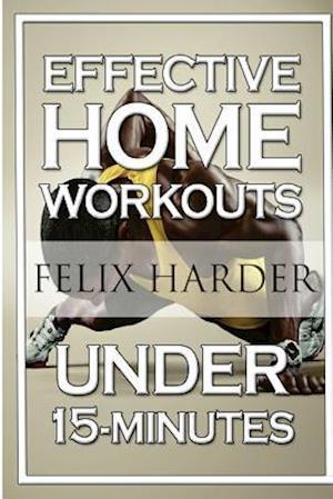 Home Workout af Felix Harder