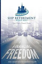 Shp Retirement Road Map