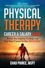 Physical Therapy Career & Salary Guide