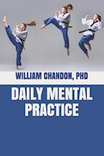 Daily Mental Practice