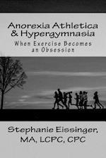 Anorexia Athletica & Hypergymnasia