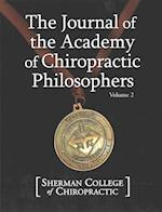 Journal of the Academy of Chiropractic Philosophers Voume 2