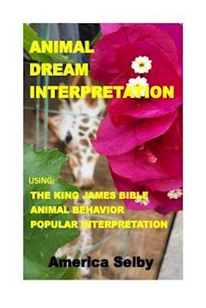 Animal Dream Interpretation af America Selby