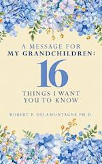 A Message for My Grandchildren