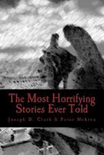 The Most Horrifying Stories Ever Told