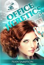 Office Heretics af Nan Sampson