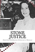Stone Justice