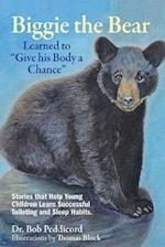 Biggie the Bear Learned to Give His Body a Chance