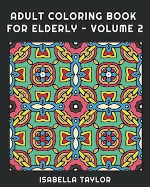 Adult Coloring Book for Elderly - Volume 2 af Splash Coloring Books