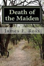 Death of the Maiden