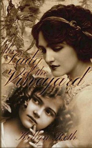 Bog, paperback The Lady of the Vineyard af Kellyn Roth