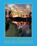 You Are My Always!