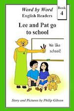 Lee and Pat Go to School