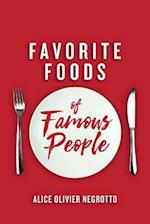Favorite Foods of Famous People