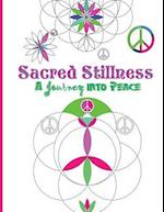 Sacred Stillness Journey Into Peace (Adult Coloring Book)