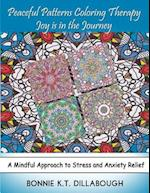Peaceful Patterns Coloring Therapy Joy Is in the Journey