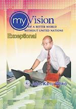 My Vision of a Better World Without United Nations af John Kanu Woko