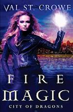 Fire Magic af Val St Crowe