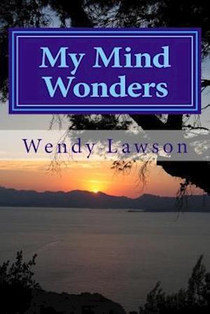 Bog, paperback My Mind Wonders af Wendy Lawson