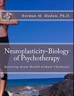 Neuroplasticity-Biology of Psychotherapy