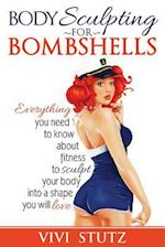 Bodysculpting for Bombshells