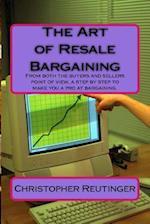 The Art of Resale Bargaining