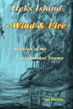 Heks Island - Wind and Fire af Pat Harris