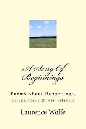 A Song of Beginnings af Laurence B. Wolfe