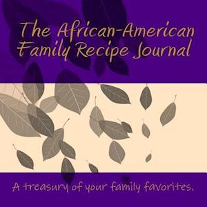 Bog, paperback The African-American Family Recipe Journal