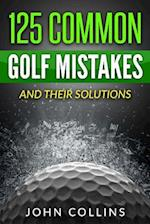 125 Common Golf Mistakes