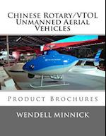 Chinese Rotary/Vtol Unmanned Aerial Vehicles
