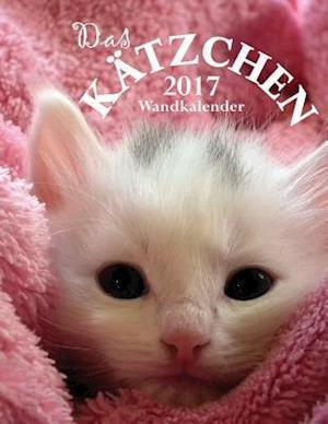 Bog, paperback Das Katzchen 2017 Wandkalender (Ausgabe Deutschland) af Aberdeen Stationers Co